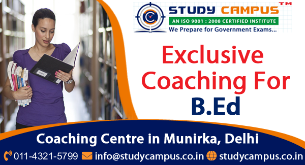 B. Ed Coaching in Delhi, Munirka